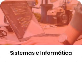Sistemas e Informática