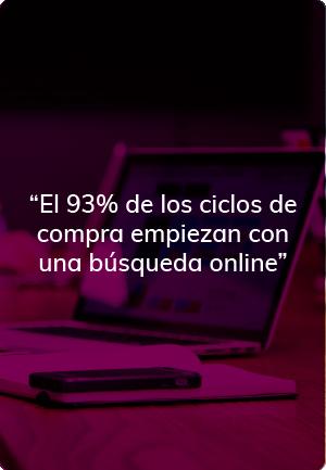 """""""El 93% de los ciclos de compra empiezan con una búsqueda online"""""""